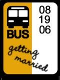 Bus Chick's gettin' hitched (designed by Zach Taylor)