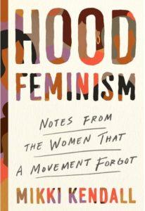 hood feminism, by mikki kendall